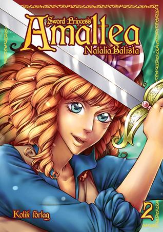 Sword Princess Amaltea Bok 2 (Sword Princess Amaltea #2)