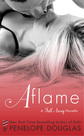 Aflame (Fall Away, #4)
