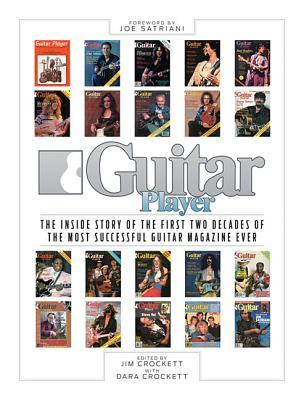 Guitar Player Magazine: The Glory Years