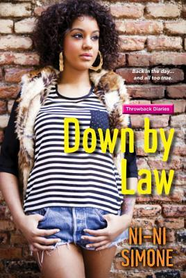 Book Cover of Down by Law by Ni-Ni Simone