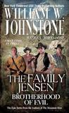 Brotherhood of Evil (The Family Jensen, #6)