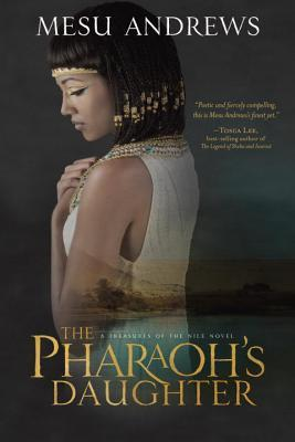 The Pharaoh's Daughter (Treasures of the Nile #1)