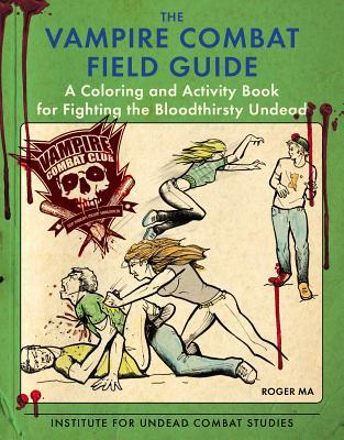 {Review} The Vampire Combat Field Guide by Roger Ma