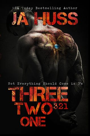 Three, Two, One by JA Huss