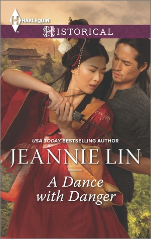 A Dance with Danger (Lovers and Rebels, #2) (Tang Dynasty, #5)