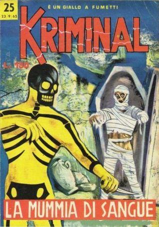 Kriminal n. 25:  La mummia di sangue  by  Max Bunker
