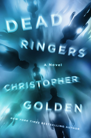 {Review} Dead Ringers by Christopher Golden