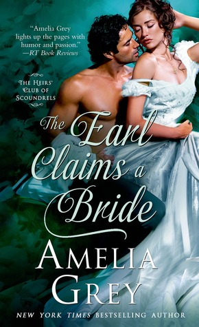 The Earl Claims a Bride by Amelia Grey