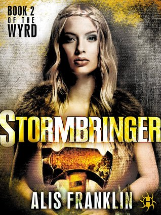 Stormbringer: Book 2 of the Wyrd
