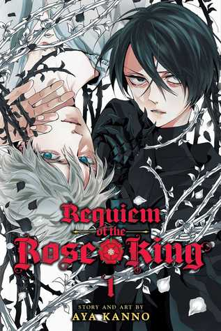 Requiem of the Rose King, Vol. 1 (Requiem of the Rose King, #1)