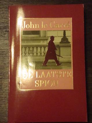 De laatste spion  by  John le Carré