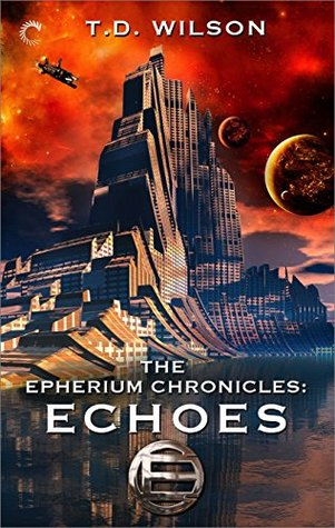 Echoes (The Epherium Chronicles, #3)