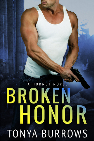 Broken Honor (HORNET, #3)
