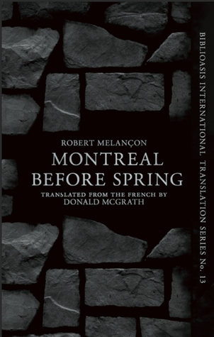 Before Spring, Montréal  by  Robert Melancon