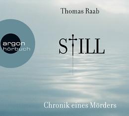 Still - Chronik eines Mörders  by  Thomas Raab