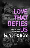 Love That Defies Us (Devil's Dust Novella)