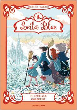 Le libellule adamantine (Leila Blue, #4) Miriam Dubini