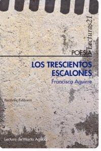 Los trescientos escalones  by  Francisca Aguirre