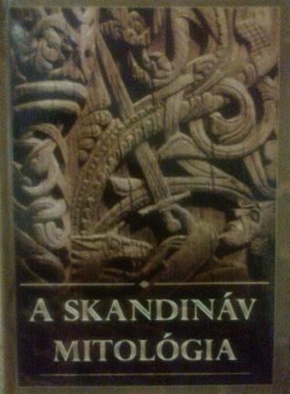 A skandináv mitológia  by  Gábor Mácsik