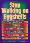 Stop walking on eggshells  by Paul T. Mason