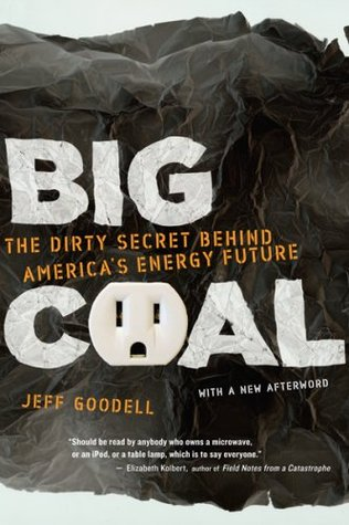 The Dirty Secret Behind America's Energy Future -  Jeff Goodell