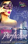 Wicked Perfection: A Red Hot Cajun Nights Story (A Night Sinners Novella Book 1)