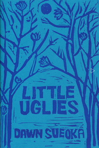Little Uglies  by  Dawn Sueoka