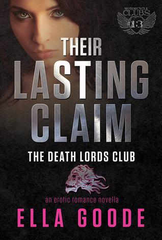 Their Lasting Claim (Death Lords MC #5)