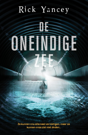 De oneindige zee (The Fifth Wave #2) – Rick Yancey