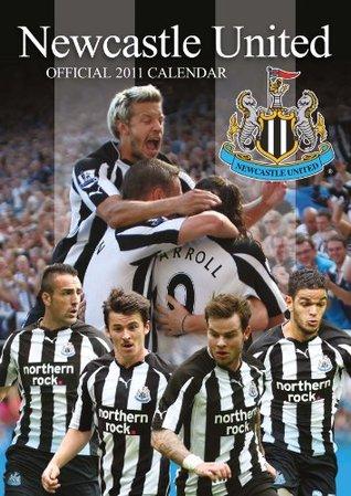 Official Newcastle United Calendar 2011 NOT A BOOK