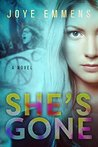 She's Gone: A Novel