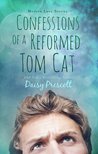 Confessions of a Reformed Tom Cat (Modern Love Story, #4)