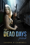 The Dead Days Journal : Volume 1
