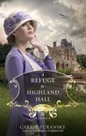 A Refuge at Highland Hall (Edwardian Brides #3)