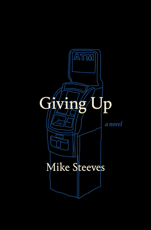 Giving Up by Mike Steeves