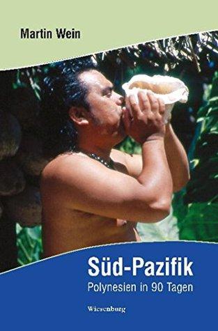 Süd-Pazifik  by  Martin Wein