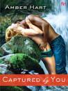Captured By You (Untamed, #2)