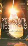 The Problem With Heartache (Crazy in Love)