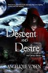 Descent and Desire (The Gifted, #2)