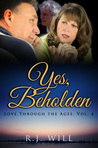 Beholden (Love Through the Ages, #4)