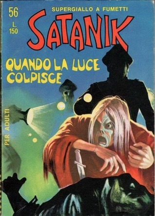 Satanik n. 56:  Quando la luce colpisce  by  Max Bunker