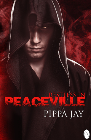 Restless In   Peaceville by Pippa Jay