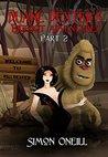 Duane Dexter's Bigfoot Adventures Part 2