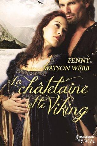 La châtelaine et le Viking  by  Penny Watson-Webb