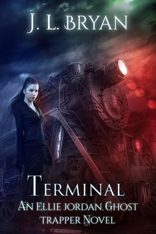 Terminal  (Ellie Jordan, Ghost Trapper, #4)