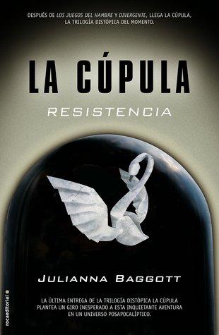 Resistencia (La cúpula, #3)