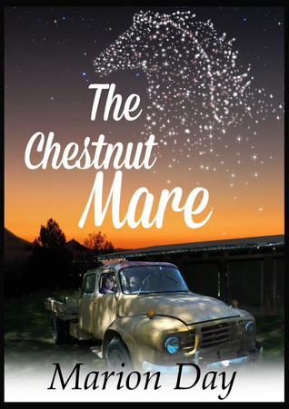 The Chestnut Mare  by  Marion Day