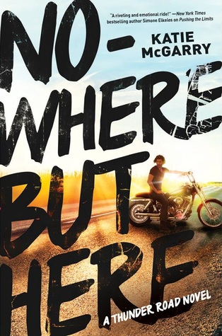 Waiting on Wednesday: Nowhere But Here by Katie McGarry