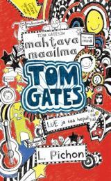 Tom Gatesin mahtava maailma (Tom Gates, #1)  by  Liz Pichon