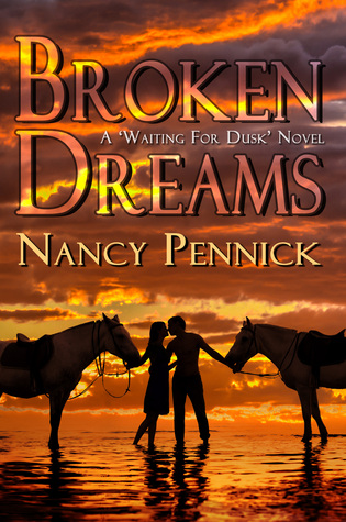 Goddess Fish Blog Tour VBB: Broken Dreams by Nancy Pennick